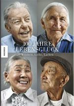 100 Jahre Lebensglück