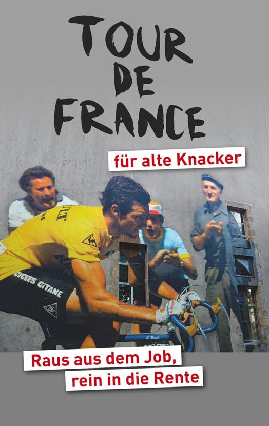 Tour de France für alte Knacker: Buch Cover